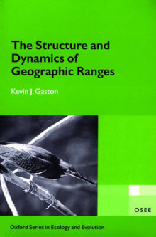 The Structure and Dynamics of Geographic Ranges av Kevin J. Gaston (Heftet)
