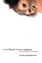 How Homo Became Sapiens av Peter Gardenfors (Heftet)