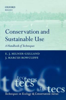 Conservation and Sustainable Use av E. J. Milner-Gulland og J. Marcus Rowcliffe (Heftet)
