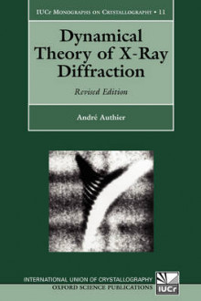 Dynamical Theory of X-Ray Diffraction av Andre Authier (Innbundet)