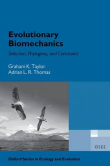 Evolutionary Biomechanics av Graham Taylor og Adrian Thomas (Innbundet)