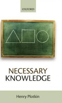 Necessary Knowledge av Henry Plotkin (Innbundet)