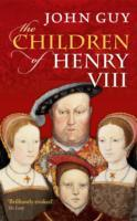 The Children of Henry VIII av John Guy (Heftet)