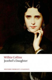 Jezebel's Daughter av Wilkie Collins (Heftet)