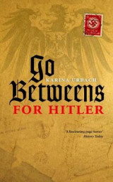 Omslag - Go-Betweens for Hitler
