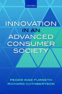 Innovation in a Consumer Society av Peder Inge Furseth og Richard Cuthbertson (Innbundet)