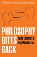 Philosophy Bites Back av David Edmonds og Nigel Warburton (Heftet)