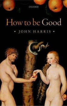 How to be Good av John Harris (Innbundet)