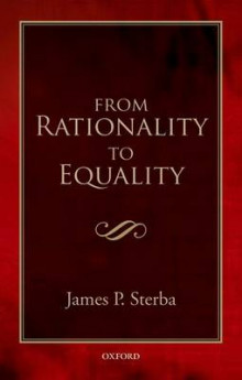 From Rationality to Equality av James P. Sterba (Heftet)