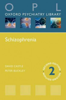 Schizophrenia av David J. Castle og Peter F. Buckley (Heftet)
