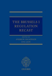 The Brussels I Regulation Recast av Andrew Dickinson og Eva Lein (Innbundet)