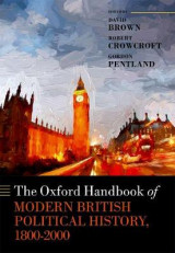 Omslag - The Oxford Handbook of Modern British Political History, 1800-2000