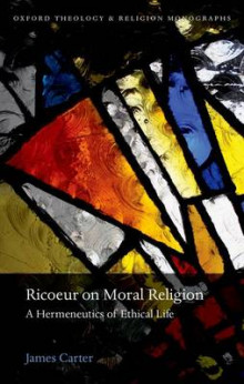 Ricoeur on Moral Religion av James Carter (Innbundet)