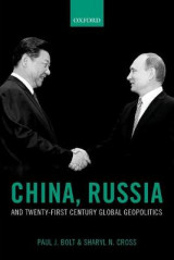 Omslag - China, Russia, and Twenty-First Century Global Geopolitics