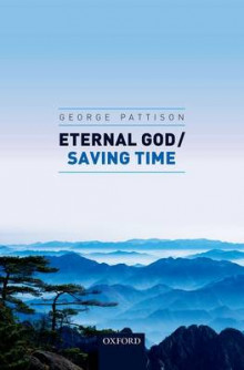 Eternal God / Saving Time av Professor George Pattison (Innbundet)