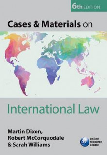 Cases & Materials on International Law av Martin Dixon, Professor Robert McCorquodale og Sarah Williams (Heftet)