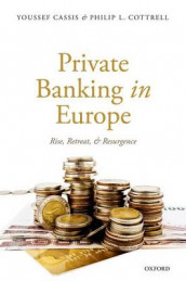 Private Banking in Europe av Youssef Cassis og Professor Philip L. Cottrell (Innbundet)