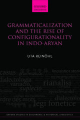 Omslag - Grammaticalization and the Rise of Configurationality in Indo-Aryan