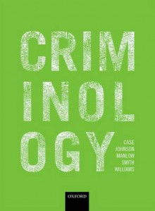 Criminology av Steve Case, Phil Johnson, David Manlow, Roger Smith og Kate Williams (Heftet)