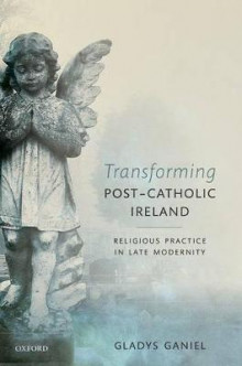 Transforming Post-Catholic Ireland av Gladys Ganiel (Innbundet)