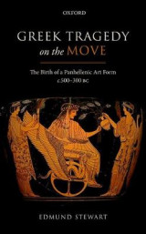 Omslag - Greek Tragedy on the Move