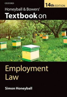 Honeyball & Bowers' Textbook on Employment Law av Simon Honeyball (Heftet)