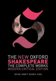 The New Oxford Shakespeare: Modern Critical Edition av William Shakespeare (Heftet)