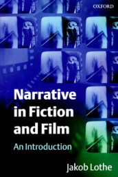 Narrative in Fiction and Film av Jakob Lothe (Heftet)