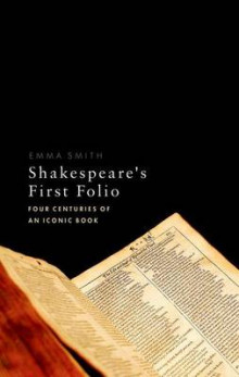 Shakespeare's First Folio av Emma Smith (Innbundet)