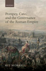 Omslag - Pompey, Cato, and the Governance of the Roman Empire