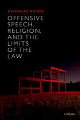 Omslag - Offensive Speech, Religion, and the Limits of the Law