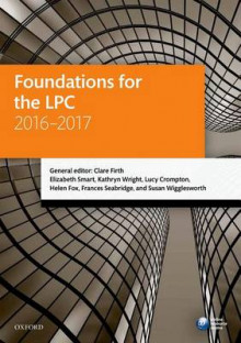 Foundations for the LPC 2016-2017 av Clare Firth, Elizabeth Smart, Kathryn Wright, Lucy Crompton, Helen Fox, Frances Seabridge og Susan Wigglesworth (Heftet)