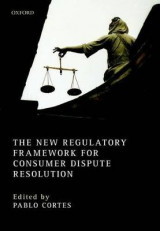 Omslag - The New Regulatory Framework for Consumer Dispute Resolution