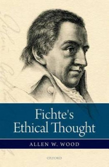 Fichte's Ethical Thought av Allen W. Wood (Innbundet)