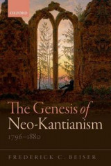 Omslag - The Genesis of Neo-Kantianism, 1796-1880