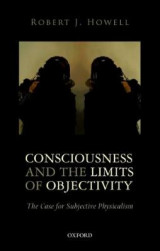 Omslag - Consciousness and the Limits of Objectivity