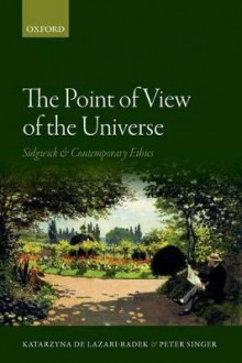 The Point of View of the Universe av Katarzyna de Lazari-Radek og Peter Singer (Heftet)