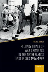 Omslag - Military Trials of War Criminals in the Netherlands East Indies 1946-1949