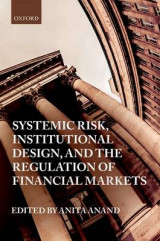 Omslag - Systemic Risk, Institutional Design, and the Regulation of Financial Markets