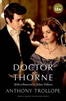 Doctor Thorne TV Tie-In with a foreword by Julian Fellowes av Anthony Trollope og Julian Fellowes (Heftet)