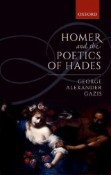Omslag - Homer and the Poetics of Hades