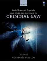 Omslag - Smith, Hogan, & Ormerod's Text, Cases, & Materials on Criminal Law