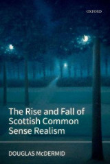 Omslag - The Rise and Fall of Scottish Common Sense Realism