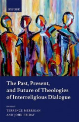 Omslag - The Past, Present, and Future of Theologies of Interreligious Dialogue