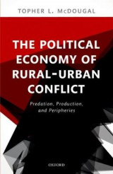 Omslag - The Political Economy of Rural-Urban Conflict