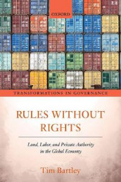 Rules without Rights av Tim Bartley (Innbundet)