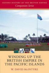 Omslag - Winding Up the British Empire in the Pacific Islands