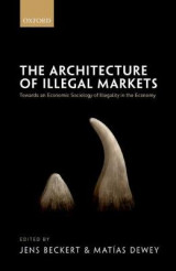Omslag - The Architecture of Illegal Markets