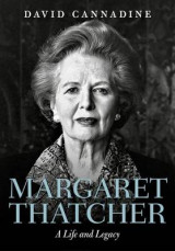 Omslag - Margaret Thatcher: A Life and Legacy