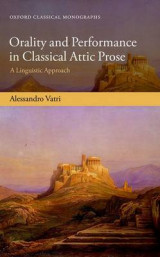 Omslag - Orality and Performance in Classical Attic Prose